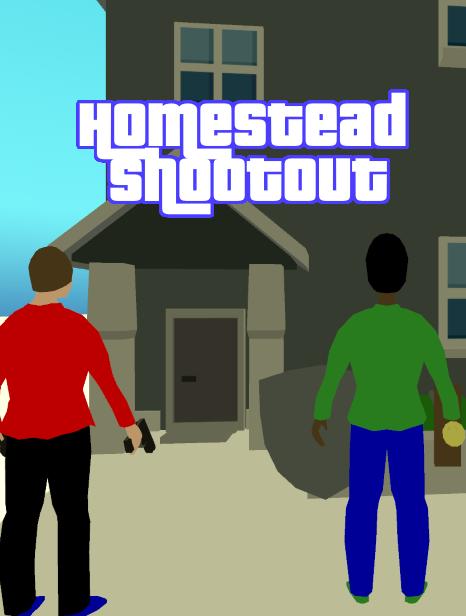 Homestead Shootout